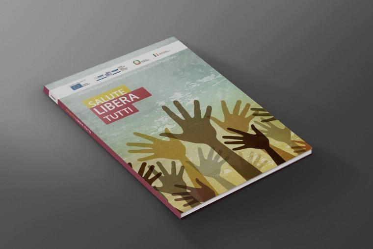 Pubblicazione dell'Istituto Nazionale per la promozione della salute delle popolazioni Migranti e per il contrasto delle malattie della Povertà, tradotta in albanese, arabo, cinese, francese, inglese, moldavo (romeno), russo, spagnolo.